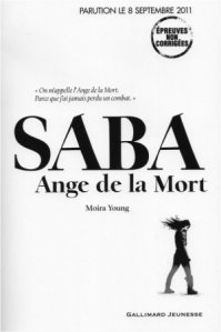 [Rentrée littéraire 2011] Les chemins de poussière, tome 1 : Saba, Ange de la mort, Moïra Young dans Rentrée littéraire automne 2011
