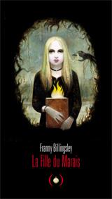 Lu pour vous - La fille du marais, de Franny Billingskey dans Genres (romans, essais, poésie, polar, BD, etc.) collections, beaux livres
