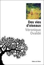 Des-vies-d-oiseaux-Veronique-Ovalde