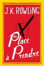 Une place à prendre, JK Rowling, Grasset