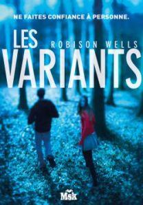 les variants, Robison Wells, Msk