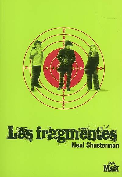 Les fragmentés, Neal Shusterman