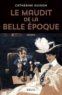 le maudit de la belle époque